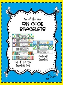 End of the Year QR CODE BRACELETS