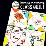 End of the Year - Quilt of Memories or Kindness Class Quilt