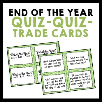 End of the Year Reflection Quiz-Quiz-Trade Cards