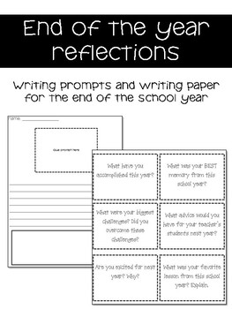 End of the Year REFLECTION Writing Prompts