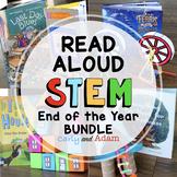 End of the Year READ ALOUD STEM™ Activities BUNDLE Distanc