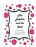 End of the Year Reader's Theater: The Dolphin and the Crab