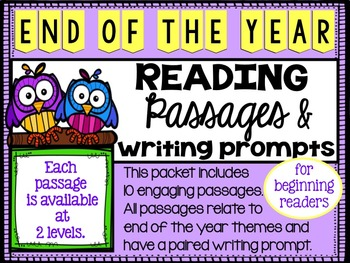 End of the Year Reading Comprehension and Writing Prompts