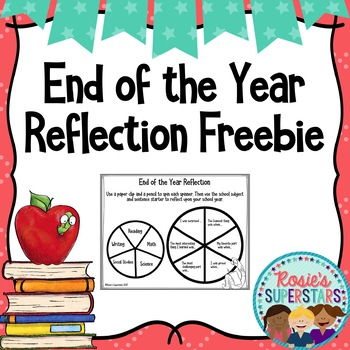 End of the Year Reflection Activity ~ Freebie