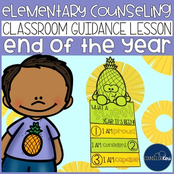 End of the Year Reflection Classroom Guidance Lesson for Counseling Pineapple