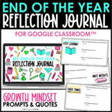 End of the Year Reflection Journal for Google Classroom™