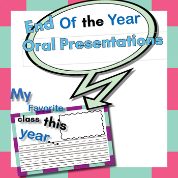 End of the Year Reflection - Oral Presentation