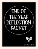 End of the Year Reflection Packet