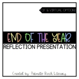 End of the Year Reflection Presentation (Paper & Digital)