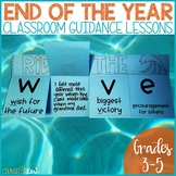 End of the Year Reflection School Counseling Classroom Guidance Lesson