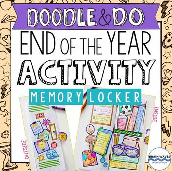 End of the Year Reflection and Activity – Doodle Locker of Memories