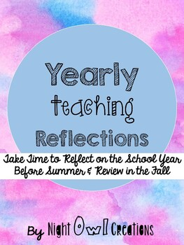 End of the Year Reflection for Teachers