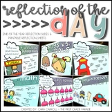 End of the Year Activities - Reflection of the Day Slides