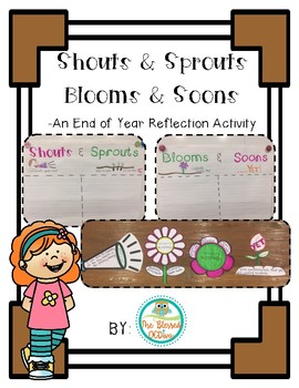 End of the Year Reflections- Blooms/Soons & Shouts/Sprouts