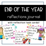 End of the Year Reflections Journal {ESL} with ReflectionTask Cards!
