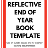 End of the Year Reflective Book Template