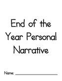 End of the Year, Reflective, Personal Narrative Writing Planner