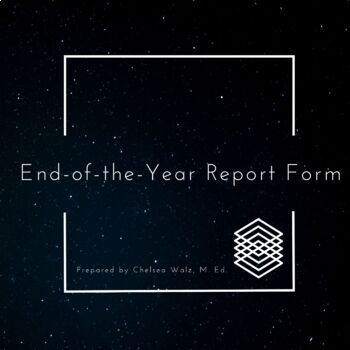 End of the Year Report Form