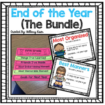 End of the Year Resources (THE BUNDLE)
