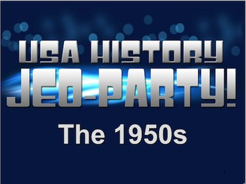 End of the Year Review for the 1950s Jeo-Party Game!