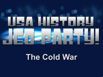 End of the Year Review for the Cold War Jeo-Party Game!