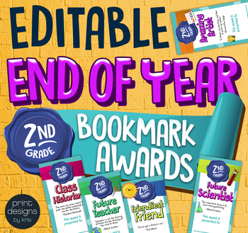 End of the Year SECOND GRADE Student Superlative Awards Bookmarks