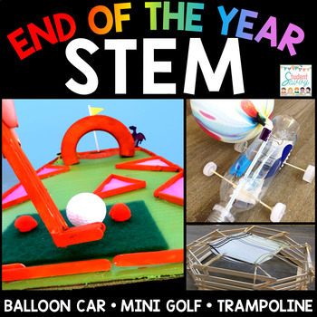 End of the Year STEM End of the Year Activities