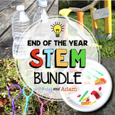 End of the Year STEM Activities and End of the Year STEM C