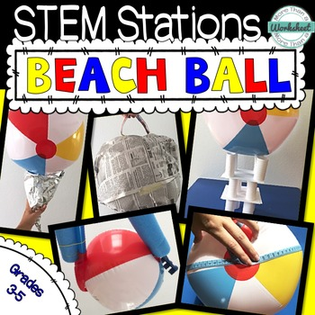 End of the Year STEM: Beach Ball Day!