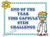 End of the Year STEM time capsule challenge