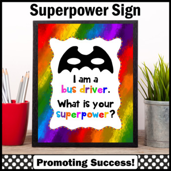 End of the Year School Bus Driver Appreciation Thank You Gift Superpower Sign