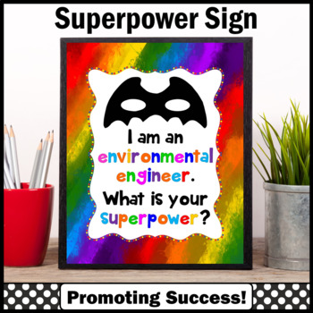 End of the School Year Environmental Engineer Appreciation Superpower Sign
