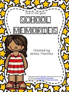 End of the Year:  School Memories