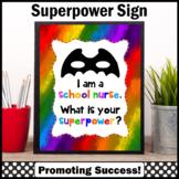 End of the Year School Nurse Appreciation Gift, Superpower Sign, Nursing Office