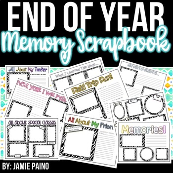 End of the Year Scrapbook