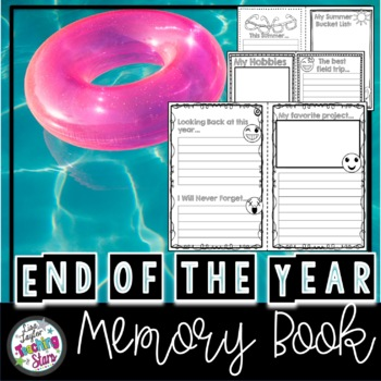 End of the Year Memory Book 2017-2018