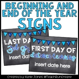 Beginning and End of the Year Signs EDITABLE