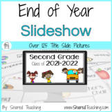 End of the Year Slideshow