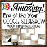 End of the Year Slideshow in Google Slides™
