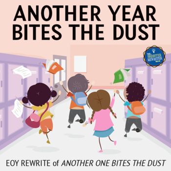 End of the Year Song Lyrics for Another One Bites the Dust