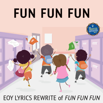 End of the Year Song Lyrics for Fun Fun Fun