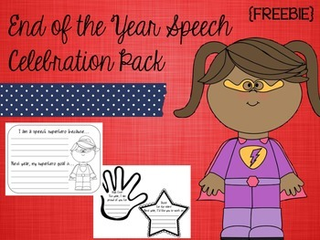 End of the Year Speech Celebration Pack {FREEBIE}