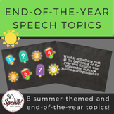 End of the Year Speech Topics
