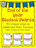 End of the Year Student Awards - 50 Unique Categories
