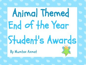 End of the Year Student Awards with Animal Theme: