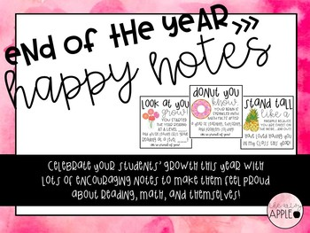 End of the Year: Student Happy Notes!