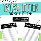 End of the Year Student Introduction Letters to New Teacher!