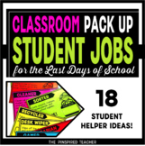 End of the Year Student Jobs for Packing Up the Classroom for Summer