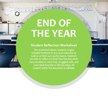 End of the Year Student Reflection / Feedback Worksheet