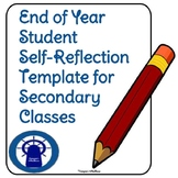 End of the Year Student Reflection Template--Secondary Level